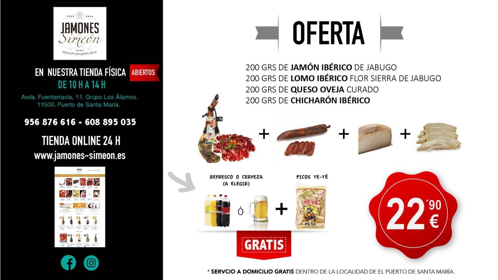 OFERTA DE JAMON IBERICO QUESO CHICHARRONES Y LOMO